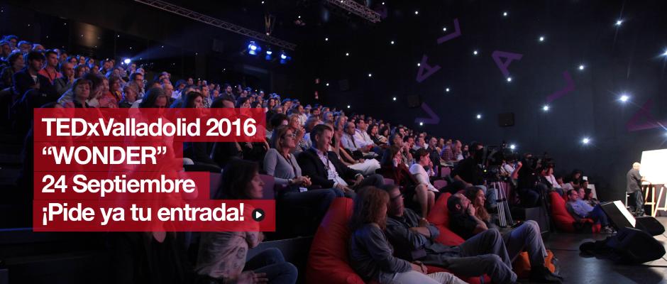 TEDxValladolid 2016 Wonder evento TED